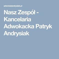 Nasz Zespół - Kancelaria Adwokacka Patryk Andrysiak
