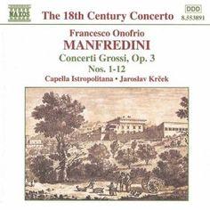 Manfredini: Concerti Grossi Op. 3, Nos. 1-12: Jaroslav Krecek: MP3 Downloads