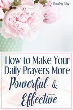 Do you ever feel like you don't know what to pray? Or maybe you feel like your prayers are useless? Here are tips for how to pray powerful daily prayers. #prayers #dailyprayer