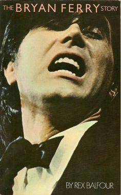 Rex Balfour, The Bryan Ferry Story (1976)