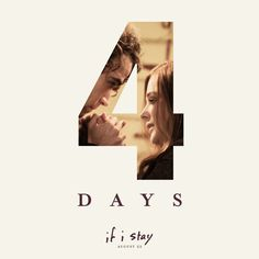 4. More. Days. Re-pin if you'll be taking friends to see If I Stay!