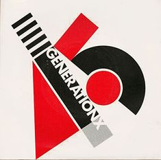 Your Generation X record cover, Inspired by El Lissitzky catalogue cover (1929), Designed by Barney Bubbles, 1977.