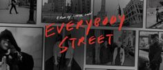 #EverybodyStreet: a #film about #NewYork #StreetPhotography by #CherylDunn
