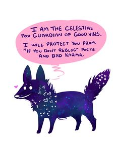 Now, go forth! and enjoy your internet, free of worry and obligation, while the Celestial Fox defends you and keeps you safe from harms! MORE at https://www.pinterest.com/yrauntruth/tidbits/ [art by miaouler on redbubble]