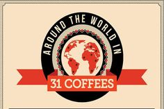 31 ways to drink your coffee and their countries of origin. How well do you know your coffee?