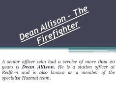 Dean Allison – The Firefighter by dean151204 via authorSTREAM