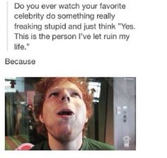 Hahahah we love you Ed! (:>>> literally just watched this in class on wednesday with my guy friend and he cant stand ed but we were both crying of laughter. cant explain how much i love ed.
