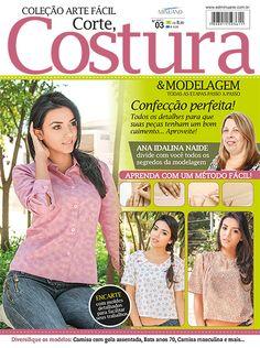 Artesanato - Tecidos - Corte Costura : COL ARTE FACIL CORTE COSTURA E MODELAGEM 003 - Editora Minuano