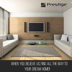 When you Believe us, find all the way to your dream home!! #Prestige Interiors Hyderabad http://www.prestigeinteriors.in/