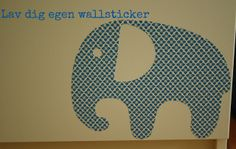 Hyggefabrikken: Lav din egen wallsticker - diy