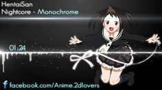 Nightcore - Monochrome
