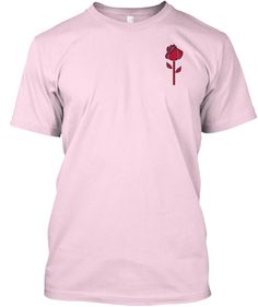 Don't forget the Roses | Teespring