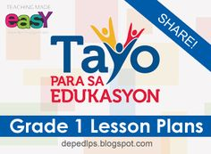 Grade 1 Weekly Lesson Plans All Subjects Grade 1 Lesson Plan, Lesson Plan Pdf, Lesson Plan Examples, Daily Lesson Plan, Science Lesson Plans, Teacher Lesson Plans, Science Lessons, Lesson Plan In Filipino, Teachers Day Message