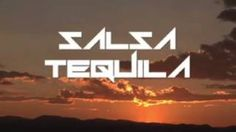 salsa tequila - YouTube