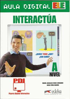SPANISH EXERCISES Interactúa Nivel A Editorial Edelsa Autores: Jorge Ipiña Rasero Mª Aránzazu Rivas Leonardo