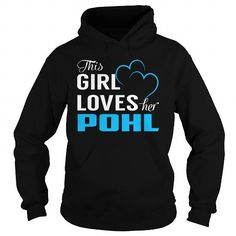Awesome Tee This Girl Loves Her POHL - Last Name, Surname T-Shirt Shirts & Tees