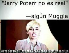 Muggles....