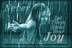 I used to love to play in the rain.
