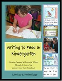 """Julie Lay has documented the growth of her diverse community of kindergarten writers in this new edition of """"Writing to Read in Kindergarten: Growing Engaged and Purposeful Writers Through the Lens of Common Core Standards."""" This is the resource book that accompanies Julie Lay's powerful kindergarten writing seminars."""
