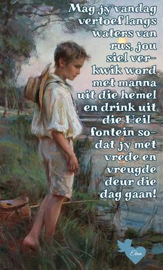 Lekker Dag, Afrikaanse Quotes, Goeie Nag, Goeie More, Inspirational Prayers, Special Quotes, Bible Quotes, Good Morning, Sayings