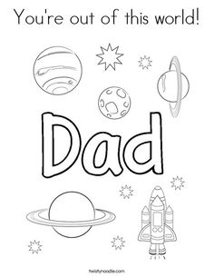 You're out of this world Coloring Page - Twisty Noodle