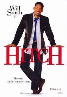 Hitch (2005) a film by Andy Tennant + MOVIES + Will Smith + Eva Mendes + Kevin James + Amber Valletta + Julie Ann Emery + cinema + Comedy + Romance