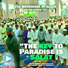 """Allah's Messenger said: """"The key to Paradise is Salat, and the key to Salat is Wudu'."""""""