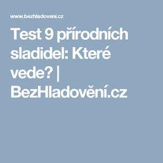 Test 9 přírodních sladidel: Které vede? | BezHladovění.cz