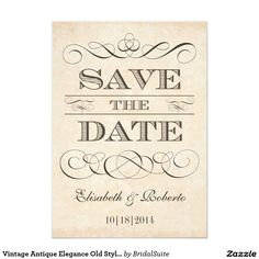 "Vintage Antique Elegance Old Style Save the Date 5"" X 7"" Invitation Card"