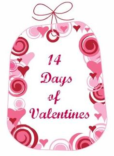 14 Days of Valentines ideas for husband and children