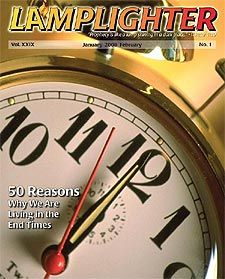 50 Reasons Why we are living in the end times.  By Dr. David R. Reagan     [read in Lamplighter (pdf)]      The Bible says we cannot know the time of the Lord's return (Matthew 25:13). But the Scriptures make it equally clear that we can know the season of the Lord's return (