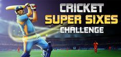 Cricket Super Sixes Challenge Game Online Free :)