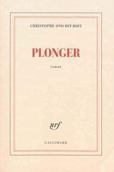 Plonger - Christophe Ono-dit-Biot - Librairie Mollat Bordeaux