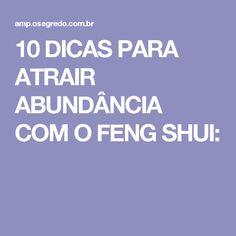 10 DICAS PARA ATRAIR ABUNDÂNCIA COM O FENG SHUI: