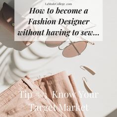 Become A Fashion Designer, Acting, How To Become