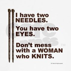 69 Ideas Knitting Quotes Sayings Hilarious For 2019 Knitting Quotes, Knitting Humor, Crochet Humor, Knitting Projects, Baby Knitting Patterns, Knitting Stitches, Knitting Yarn, Knitting Club, Start Knitting