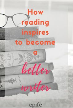 Are you struggling to become a solid #writer or a freelancer? Learn the perks of reading as it inspires you to become a better writer. For all aspiring bloggers and passionate individuals, this post will definitely up your skills and abilities. Click to know the secrets or Pin it to view later!