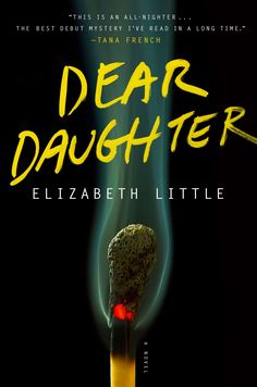 Dear Daughter is a fast-paced debut mystery for anyone who loved Gone Girl.