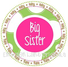 Big Sister in Green and Pink  TSHIRT by EmersonLaneOriginals, $16.00