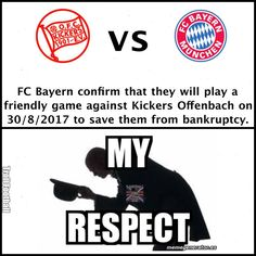 Huge respect to FC Bayern München