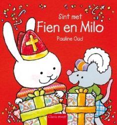 sint met fien en milo | Sint met Fien en Milo (Boek) door Pauline Oud | Literatuurplein.nl