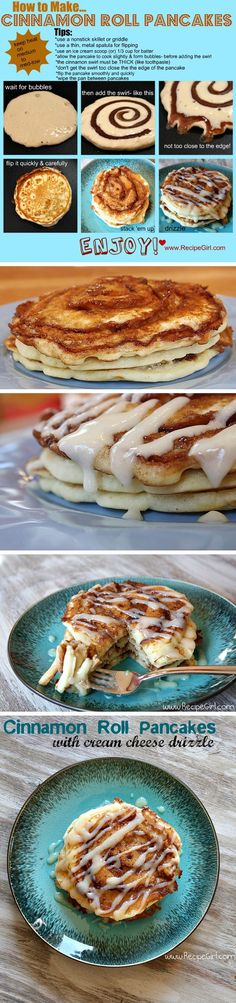 Cinnamon Roll Pancakes   These are good! My sister made them for me, cream cheese glaze would be good or syrup.