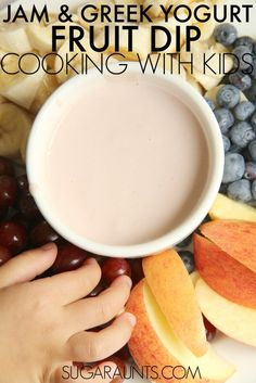 Jam and Greek Yogurt healthy fruit dip. Part of the Cooking with kids A-Z series