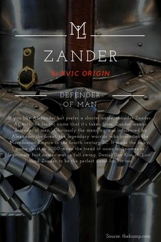 "Character Name: Zander Slavic origin meaning ""Defender of Men"""