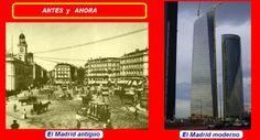 Madrid antiguo  vs Madrid moderno