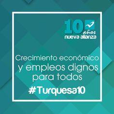 Generar empleos con salarios dignos es un reto para nosotros #Turquesa10