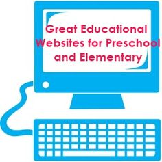 Great educational games sites (and more) for preschool and elementary ages.