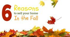 NOW is the time to list if you want to maximize profit and minimize time on the market. Check out these reasons to sell your home in the fall!