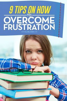 Frustration   Life is full of frustration   http://www.ilanelanzen.com/personaldevelopment/9-tips-on-how-to-overcome-frustration/