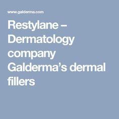 Restylane – Dermatology company Galderma's dermal fillers